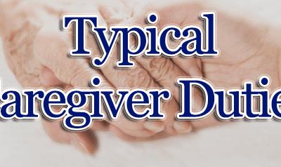 Typical Caregiver Duties